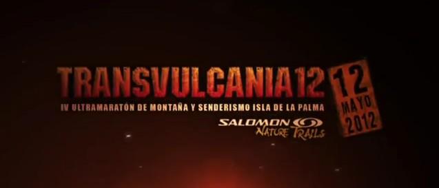 Evénement Trail : TransVulcania 2012